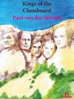Paul van der Sterren – Kings of the Chessboard
