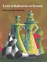 Paul van der Sterren – Leer schaken in 10 lessen