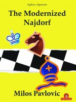 Milos Pavlovic – The Modernized Najdorf
