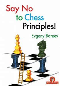 Evgeny Bareev – Say No to Chess Principles!