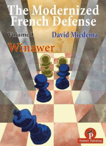David Miedema – The Modernized French Defense Volume 1 Winawer