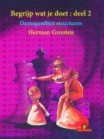 Herman Grooten – Begrijp wat je doet: deel 2