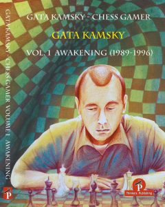 Gata Kamsky – Chess Gamer: Volume 1: Awakening 1989-1996