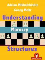A. Mikhalchishin & G. Mohr – Understanding Maroczy Structures