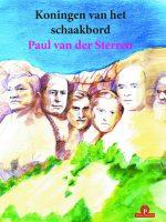 Paul van der Sterren – Koningen van het schaakbord
