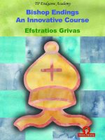 Efstratios Grivas – Bishop Endings: An Innovative Course
