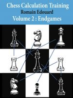 Chess Calculation Training, Vol. 2: Endgames