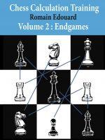 Chess Calculation Training, Vol. 2: Endgames