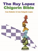 I. Sokolov & I. Salgado Lopez – The Chigorin Bible