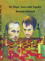 Romain Edouard – My Magic Years with Topalov
