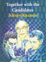 Alexey Kuzmin – Together with the Candidates