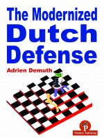 Adrien Demuth – The Modernized Dutch Defense