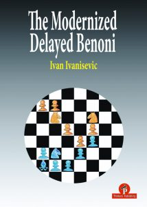 Ivan Ivanisevic – The Modernized Delayed Benoni