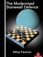 Milos Pavlovic – The Modernized Stonewall Defence