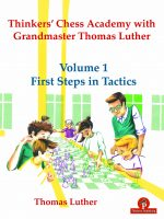 Thomas Luther – Thinkers' Chess Academy with Grandmaster Thomas Luther – Volume 1 – First Steps in Tactics.