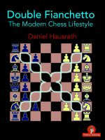 Daniel Hausrath – Double Fianchetto – The Modern Chess Lifestyle