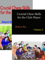 Robert Ris – Crucial Chess Skills for the Club Player, Vol. 1 & 2 (bundle)