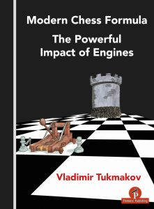 Read more about the article Vladimir Tukmakov – Modern Chess Formula – The Powerful Impact of Engines