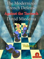 David Miedema – The Modernized French Defense – Volume 2: Against the Tarrasch