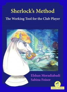 Read more about the article E.Moradiabadi & S. Foisor – Sherlock's Method: The Working Tool for the Club Player