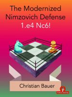 The Modernized Nimzovich Defense 1. e4 Nc6!