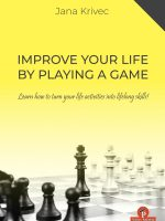 Dr. Jana Krivec – Improve Your Life by Playing a Game – Learn how to turn your life activities into lifelong skills