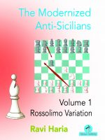 The Modernized Anti-Sicilians – Volume 1 – Rossolimo Variation