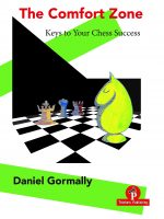 The Comfort Zone – Keys to Your Chess Success
