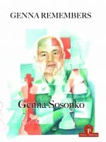 Genna Sosonko – Genna Remembers